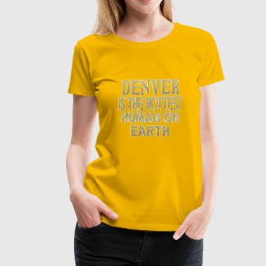 Denver - Women's Premium T-Shirt