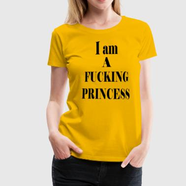FUCK PRINCESS BLACK - Dame premium T-shirt