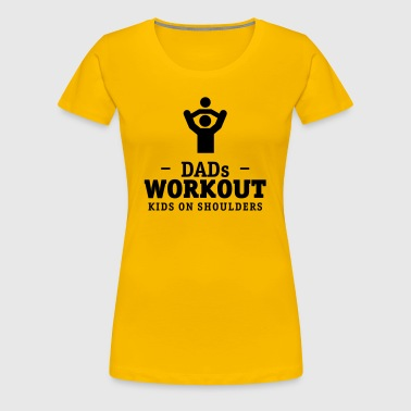 Papa's workout with children on shoulders - Women's Premium T-Shirt