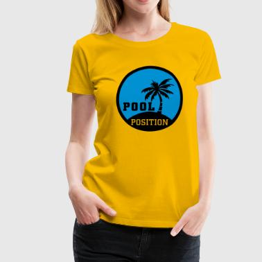 Pool Position - Frauen Premium T-Shirt