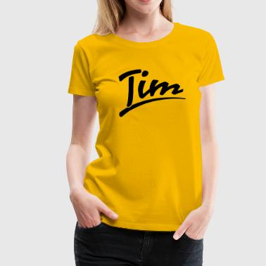 Tim - Frauen Premium T-Shirt