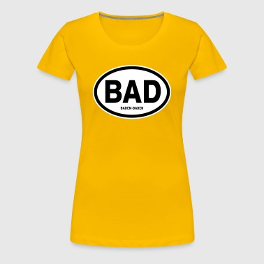BAD Baden-Baden - Frauen Premium T-Shirt
