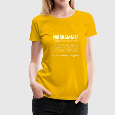 Funny Programmer Meaning - Women's Premium T-Shirt