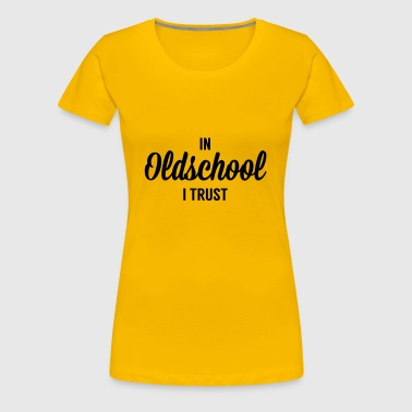 Old school T-shirts - Vrouwen Premium T-shirt