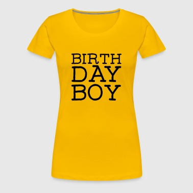 Birthday Boy - Premium T-skjorte for kvinner
