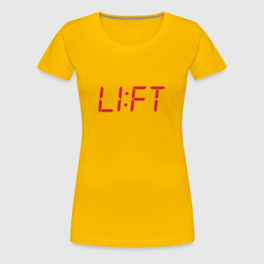 LIFT - Women's Premium T-Shirt
