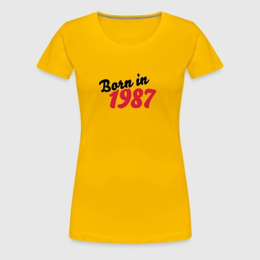 Born in 1987 - Frauen Premium T-Shirt