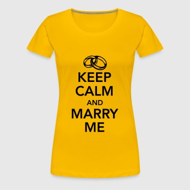 Keep calm and marry me - Women's Premium T-Shirt