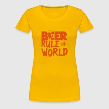 beer rule world citation alcool 2 biere  - T-shirt Premium Femme