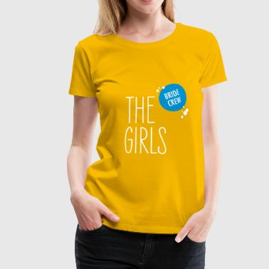 Bride Crew - The Girls - Akvarell - Premium T-skjorte for kvinner