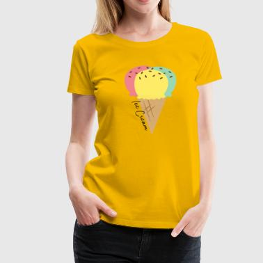 Ice cream | Ice Cream - Women's Premium T-Shirt