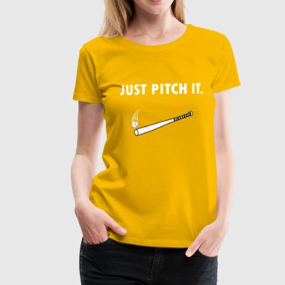 Just pitch it Baseball Shirt - Frauen Premium T-Shirt