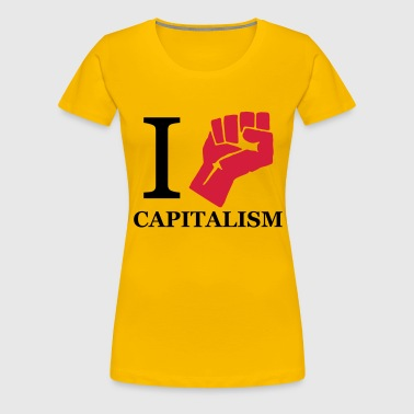 I fight Capitalism - Kapitalismus - Frauen Premium T-Shirt