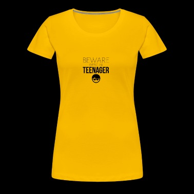 Beware of the official teenager - Women's Premium T-Shirt