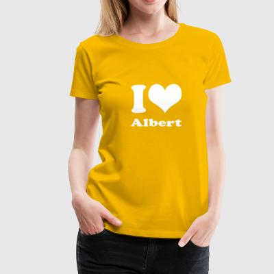 I love Albert - Frauen Premium T-Shirt