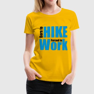2541614 13070248 hike - Frauen Premium T-Shirt