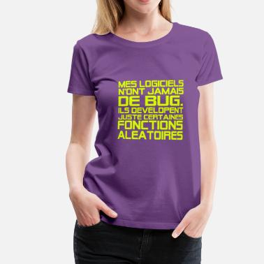 Humour Informatique citations geek,message,humour,informatique - T-shirt Premium Femme