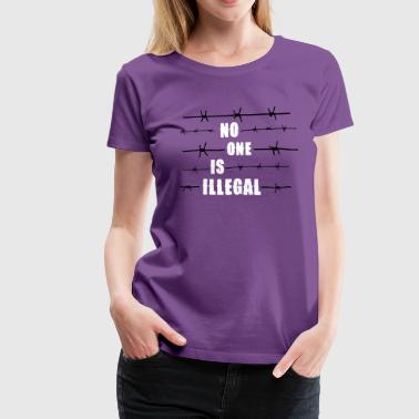 No one is illegal - Camiseta premium mujer