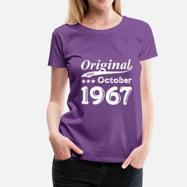 1967 Original Since October 1967 - Frauen Premium T-Shirt