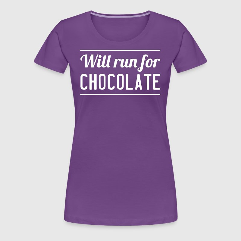 Will Run For Chocolate - Women's Premium T-Shirt