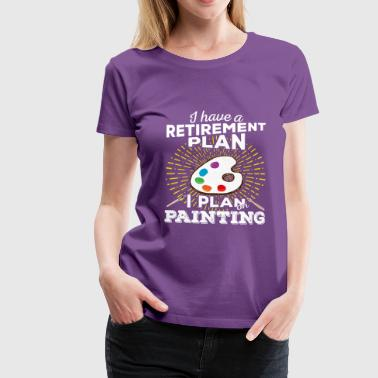 Light Painting Retirement plan painting (light) - Women's Premium T-Shirt