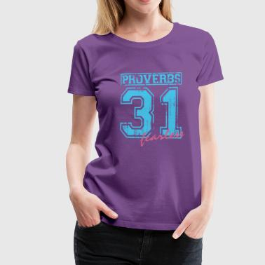 Proverbs 31  - Women's Premium T-Shirt