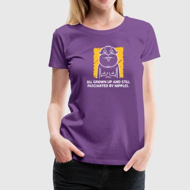 Erotic Age Nipples Fascinate Me Despite My Age. - Women's Premium T-Shirt