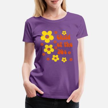 Hippie Child of the 70s - Frauen Premium T-Shirt