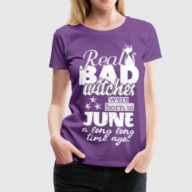 Witch quotes birthday saying born in June FUN - Women's Premium T-Shirt