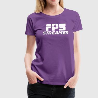 FPS Streamer No Icons - Women's Premium T-Shirt