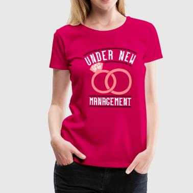 Under new management - Frauen Premium T-Shirt