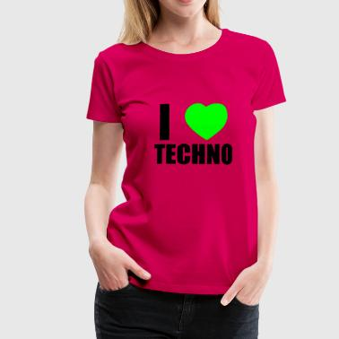 I LOVE TECHNO 2 - Women's Premium T-Shirt