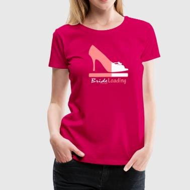 Bride Loading - Women's Premium T-Shirt