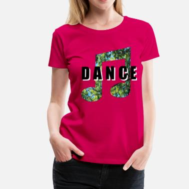 Dance Music Musik - Frauen Premium T-Shirt