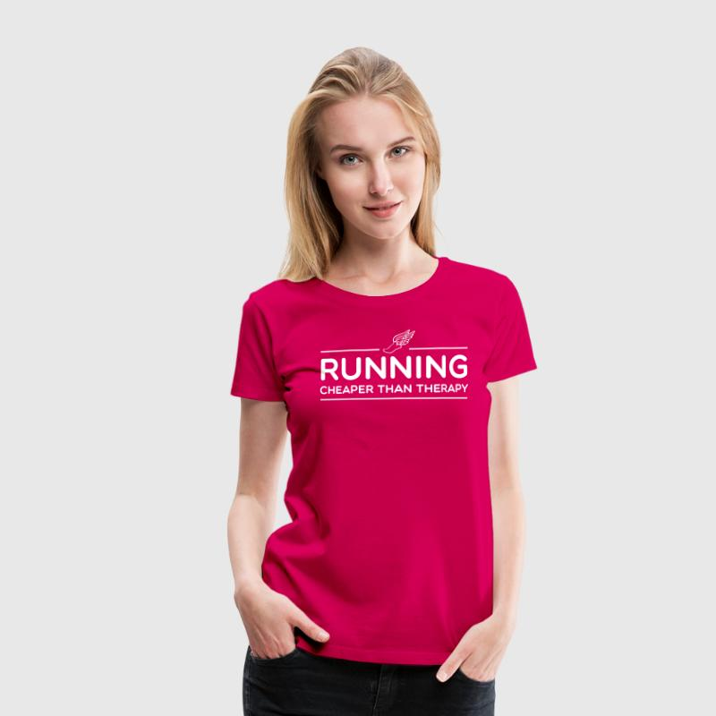 Running Cheaper Than Therapy - Women's Premium T-Shirt