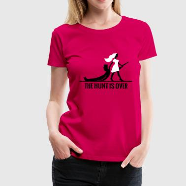 The hunt is over JGA Junggesellenabschied Party - Premium T-skjorte for kvinner
