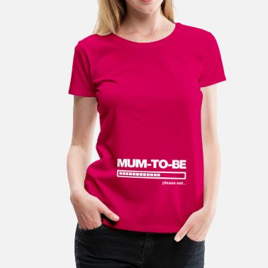 Mum To Be mum-to-be - Women's Premium T-Shirt