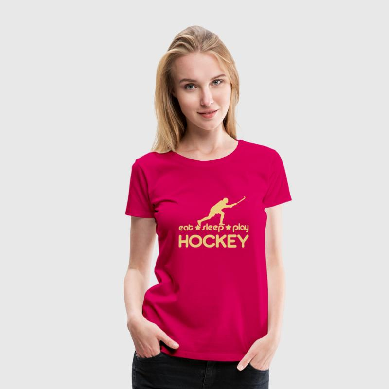Eat Sleep Play Hockey - Women's Premium T-Shirt