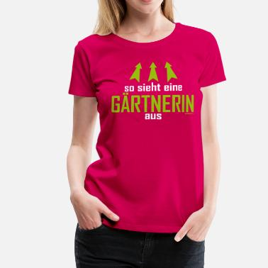 Gärtnerin Nature Gärtnerin - Frauen Premium T-Shirt