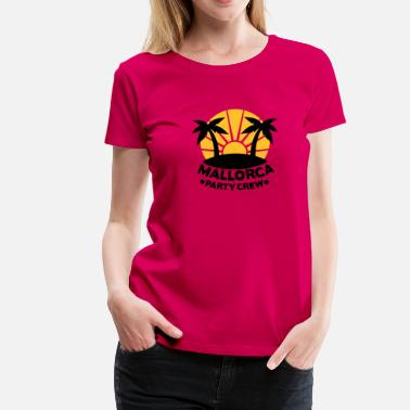 Crew Mallorca Party Crew - Frauen Premium T-Shirt