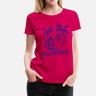 Beach Party Beach Party - Vrouwen Premium T-shirt
