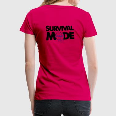 Survival Mode - Frauen Premium T-Shirt
