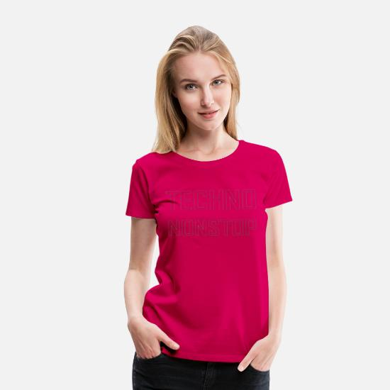 Bass T-Shirts - Techno Nonstop black - Women's Premium T-Shirt dark pink