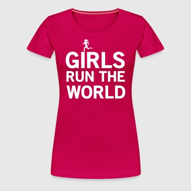 Girls Run the World - Women's Premium T-Shirt