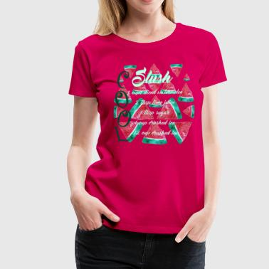 Watermellon Slush Cool - Women's Premium T-Shirt