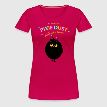pixie dust(a)  - Women's Premium T-Shirt