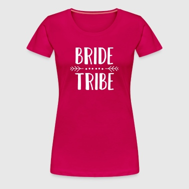 Bride Tribe - Frauen Premium T-Shirt