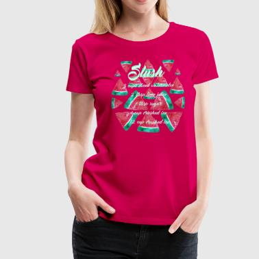 Watermelons Slush - Women's Premium T-Shirt