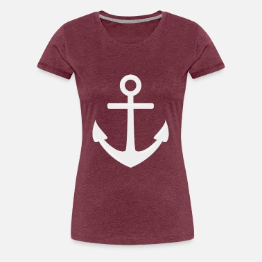 Anchor Drop your anchor #1 - Frauen Premium T-Shirt