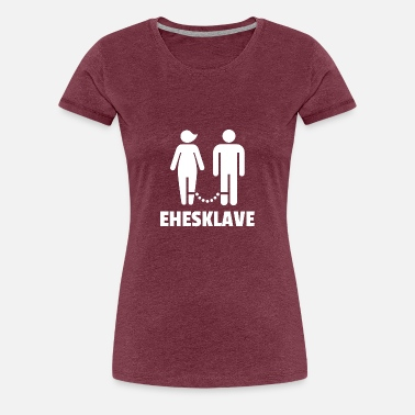 Marriage Slave Marriage slave bachelor party - Women's Premium T-Shirt